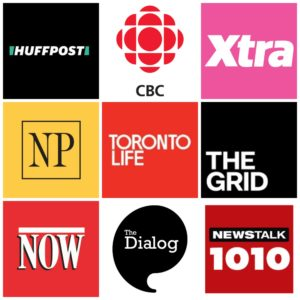 Collage of Media logos including Huffington Post, CBC, Xtra, National Post, Toronto Life, TheGrid, Now Toronto, The Dialog and NewsTalk 1010